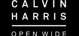 Calvin Harris – Open Wide ft. Big Sean