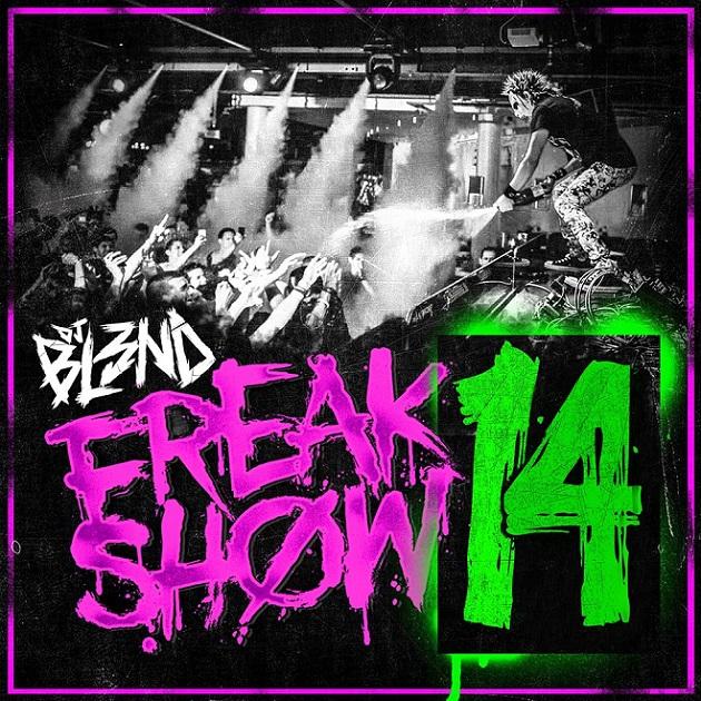 DJ Bl3ND - Freakshow 14