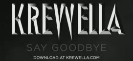 Krewella – Say Goodbye
