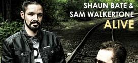 Shaun Bate & Sam Walkertone – Alive
