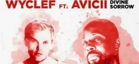 Wyclef Jean feat. Avicii – Divine Sorrow
