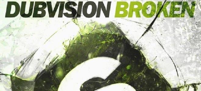 DubVision – Broken